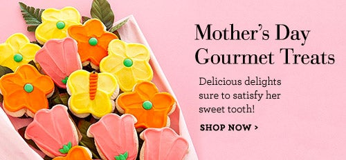 Mother's Day Gourmet Treats
