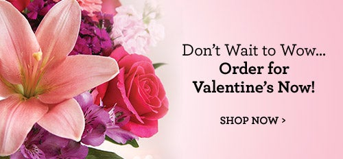 Order for Valentine's Now!