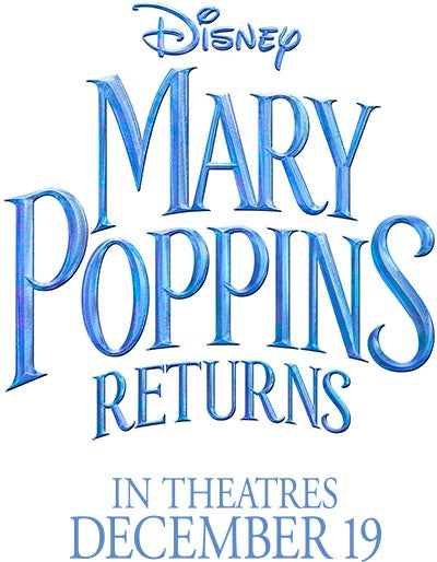 DISNEY MARY POPPINS RETURNS - DECEMBER 19