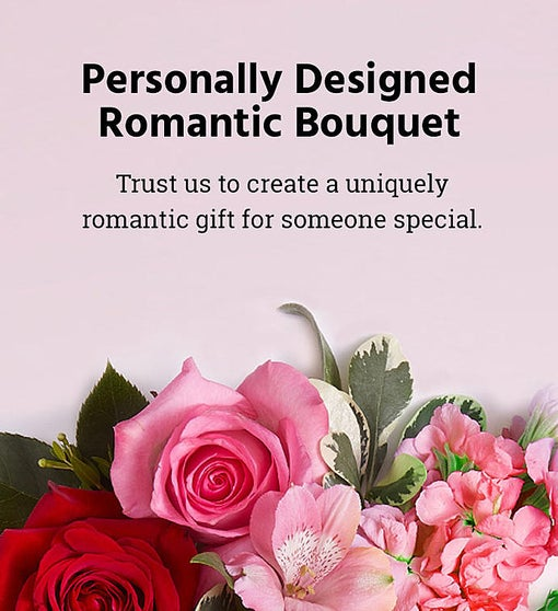 Personally Designed Romantic Bouquet