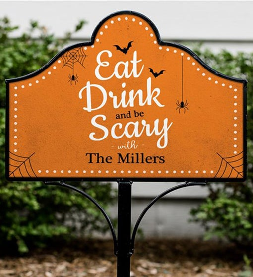 Custom Eat Drink And Be Scary Magnetic Yard Sign