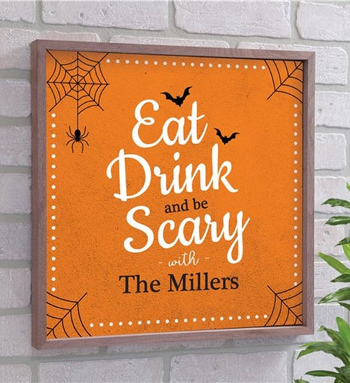 Custom Eat Drink And Be Scary Wood Wall Decor