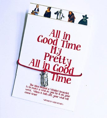 All in Good Time My Pretty; All in Good Time Wish Bracelet